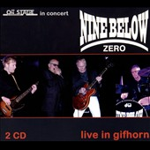 Nine Below Zero: Live at Gifhorn [Digipak]