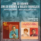 Helen Cornelius/Jim Ed Brown: Best of Jim Ed Brown/Jim Ed & Helen Greatest