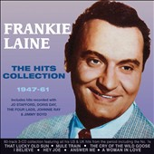 Frankie Laine: The  Hits Collection: 1947-1961 [Box]