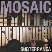 Mosaic (London): Subterranea