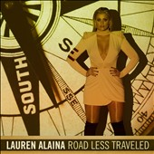 Lauren Alaina: Road Less Traveled