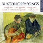 Buxton Orr (1924-1997): Songs for voice & piano; voice, clarinet & string trio; voice & double bass / Nicky Spence, tenor; Iain Burnside, piano; Jordan Black, clarinet; Nikita Naumov, double bass
