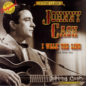 Johnny Cash: I Walk the Line and Other Hits