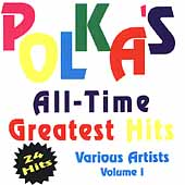 Various Artists: Polka's All Time Greatest Hits, Vol. 1