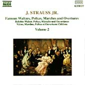 Strauss: Famous Waltzes, Polkas, Marches, Overtures Vol 2