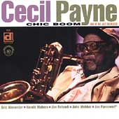 Cecil Payne: Chic Boom: Live at the Jazz Showcase *