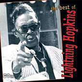 Lightnin' Hopkins: The Best of Lightning Hopkins [Arhoolie]