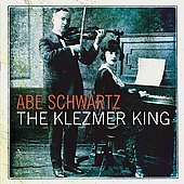 Abe Schwartz: The Klezmer King *
