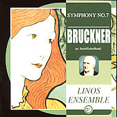 Bruckner: Symphony no 7 / Linos Ensemble