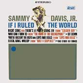 Sammy Davis, Jr.: If I Ruled the World