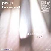 Decoding Skin - Feldman, Xenakis, et al / Philip Howard