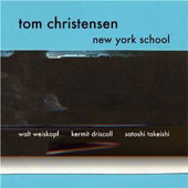 Tom Christensen: New York School *