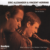 Eric Alexander (Saxophone): The Battle: Live at Smoke