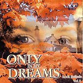 Christian Olde Wolbers: Only in My Dreams, Vol. 2: Rock Ballads