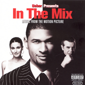 Various Artists: In the Mix [Music from the Motion Picture] [Edited] [PA]