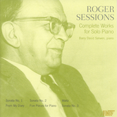 Roger Sessions: Works for Piano / Barry David Salwen