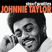 Johnnie Taylor: Stax Profiles