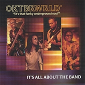 Oktbrwrld: It's All About the Band