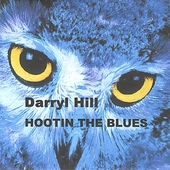 Darryl Hill: Hootin the Blues