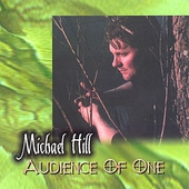 Michael Hill: Audience of One