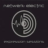 Netwerk: Electric: Expression Sessions