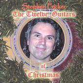 Stephen Fricker: The Twelve Guitars of Christmas