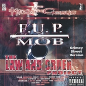 F.U.P. Mob: The Law and Order Project