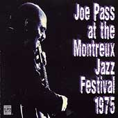Joe Pass: Joe Pass at the Montreux Jazz Festival 1975