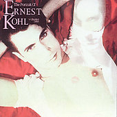 Ernest Kohl: The Portrait, Vol. 1
