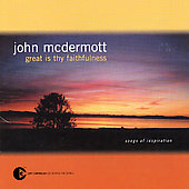 John McDermott (Scotland): Great Is Thy Faithfulness (Songs Of Inspiration)