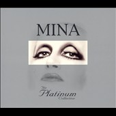 Mina (Italian Singer): The Platinum Collection