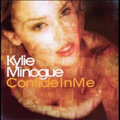 Kylie Minogue: Confide in Me