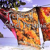 Various Artists: Tropical Steel Drums