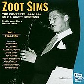 Zoot Sims: The Complete 1944-1954 Small Group Sessions, Vol. 1: 1944-1950