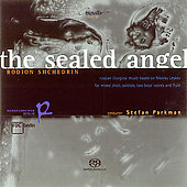 Shchedrin: The Sealed Angel / Parkman, Klussman, et al