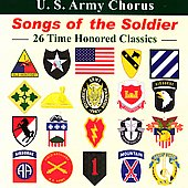US Army Chorus: Songs of the Soldier *