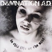 Damnation A.D.: In This Life or the Next *