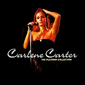 Carlene Carter: The Platinum Collection