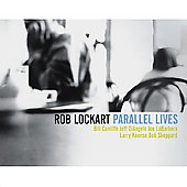 Rob Lockart: Parallel Lives