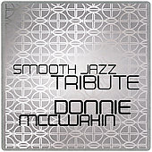 Smooth Jazz All Stars: Smooth Jazz Tribute to Donnie McClurkin
