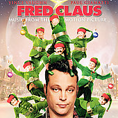 Original Soundtrack: Fred Claus [Original Movie Soundtrack]