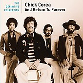Chick Corea/Return to Forever: The  Definitive Collection