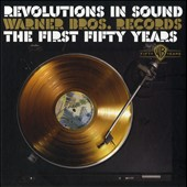 Various Artists: Revolutions in Sound: Warner Bros. Records - The First 50 Years [Box] [PA]