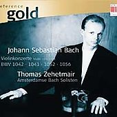 Reference Gold - Bach: Violin Concertos / Thomas Zehetmair