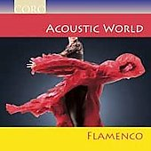 Various Artists: Acoustic World: Flamenco