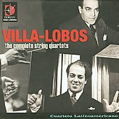 Heitor Villa-Lobos: Complete String Quartets / Latinoamericano String Quartet