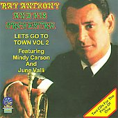Ray Anthony: Let's Go to Town, Vol. 2