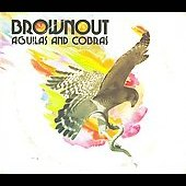 Brownout: Aguilas and Cobras [Digipak] *