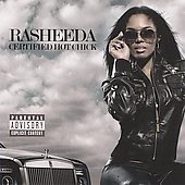 Rasheeda: Certified Hot Chick [PA] *