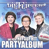 Die Flippers: Das Hit auf Hit Party Album [2009]